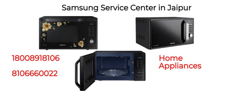 Samsung microwave oven repair Centre in Jaipur